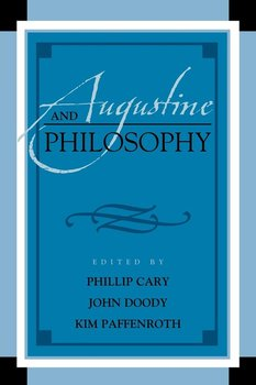 Augustine and Philosophy-Cary Phillip