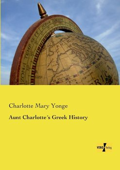 Aunt Charlotte´s Greek History-Yonge Charlotte Mary