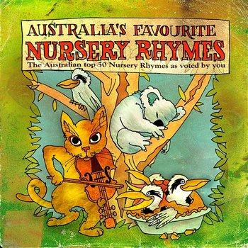 Australia's Favourite Nursery Rhymes-Genni Kane, Johanna Connolly, Libby Ashton-Jones, Hannah Kane, Emily Brown