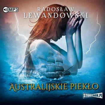 Australijskie piekło-Lewandowski Radosław