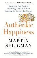 Authentic Happiness - Seligman Martin