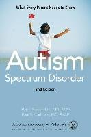 Autism Spectrum Disorder: What Every Parent Needs to Know-American Academy Of Pediatrics American, Rosenblatt Md Faap Alan I., Carbone Md Faap Paul S.
