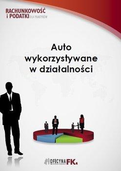 Auto wykorzystywane w działalności                      (ebook)