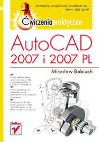 AutoCAD 2007 i 2007 PL. Ćwiczenia praktyczne-Babiuch Mirosław