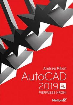 AutoCAD 2019 PL. Pierwsze kroki-Pikoń Andrzej
