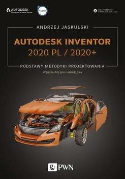 Autodesk Inventor 2020 PL / 2020+ Podstawy metodyki projektowania-Jaskulski Andrzej
