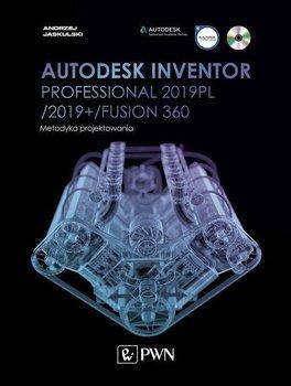 Autodesk Inventor Professional 2019PL / 2019+ / Fusion 360. Metodyka projektowania-Jaskulski Andrzej