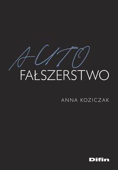Autofałszerstwo-Koziczak Anna