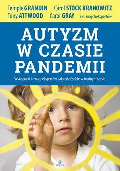 Autyzm w czasie pandemii-Grandin Temple, Attwood Tony, Kranowitz Carol Stock