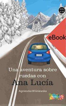 Aventura sobre ruedas con Ana Lucia B1-B2-Wiśniewska Agnieszka