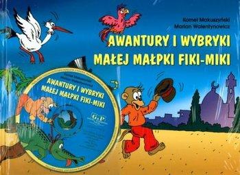Awantury i wybryki małej małpki Fiki Miki-Makuszyński Kornel, Walentynowicz Marian