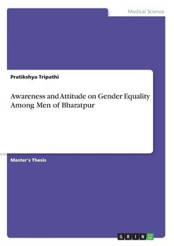 Awareness and Attitude on Gender Equality Among Men of Bharatpur-Tripathi Pratikshya