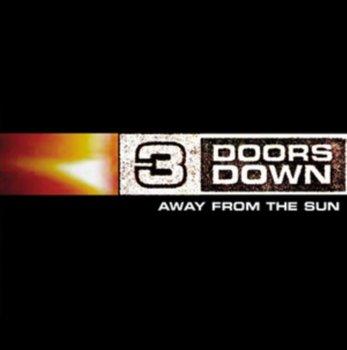 Away from the Sun-3 Doors Down