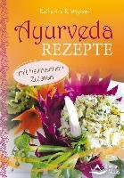 Ayurveda-Rezepte-Weyland Katharina E.