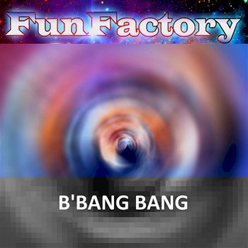 B'Bang Bang - Fun Factory