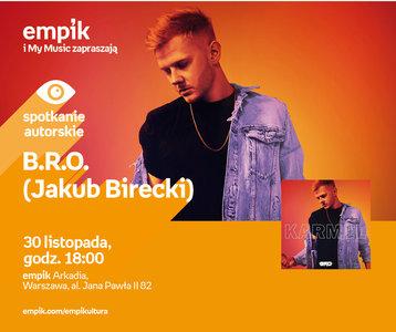 B.R.O. (Jakub Birecki) | Empik Arkadia