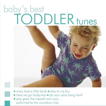 Baby's Best: Toddler Tunes - The Countdown Kids