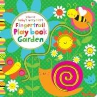 Baby's Very First Fingertrail Play Book Garden-Watt Fiona