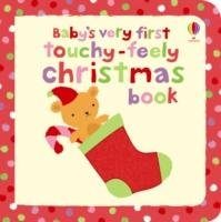 Baby's Very First Touchy-feely. Christmas Book-Watt Fiona