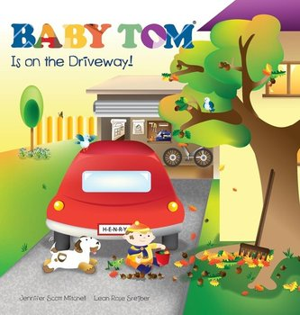 Baby Tom Is On The Driveway - Mitchell Jennifer Scott