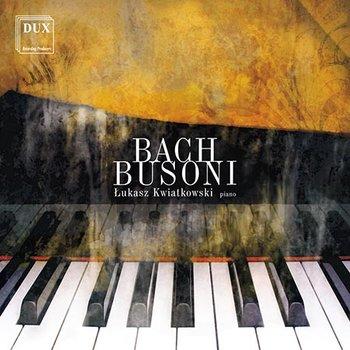 Bach & Busoni-Kwiatkowski Łukasz