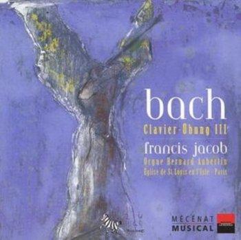 Bach: Clavier - übung III-Jacob Francis