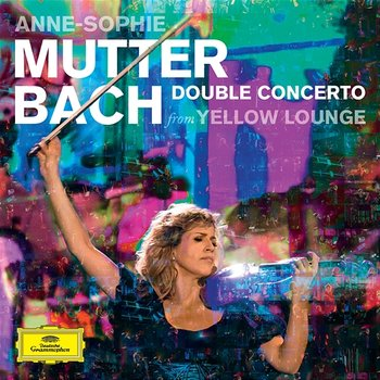 Bach: Double Concerto-Anne-Sophie Mutter