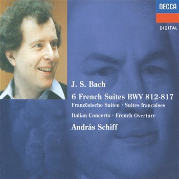 Bach, J.S.: French Suites Nos. 1-6/Italian Concerto etc.-András Schiff