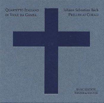 Bach: Preludi Ai Corali-Quartetto Italiano