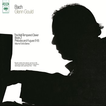 Bach: The Well-Tempered Clavier, Book II, Preludes & Fugues Nos. 9-16, BWV 878-885 - Glenn Gould