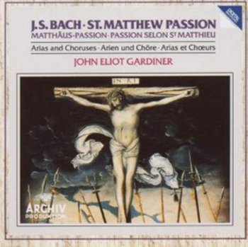 BACHJS:ST. MATTHEW PASSION-Gardiner John Eliot