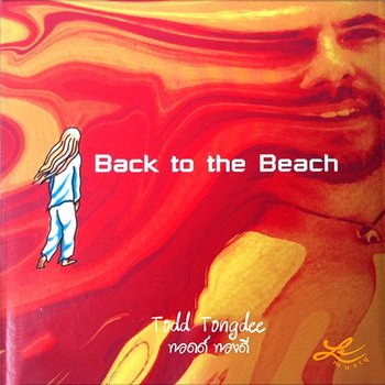 Back to the Beach-Todd Tongdee