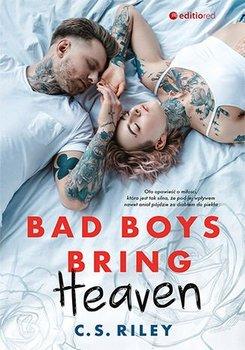 Bad Boys Bring Heaven-Riley C.S.