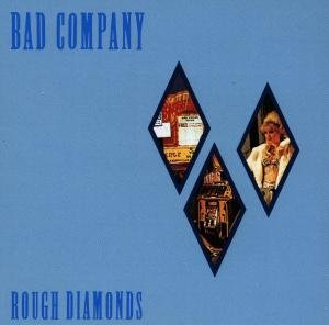 BAD COM ROUGH DIAMON-Bad Company