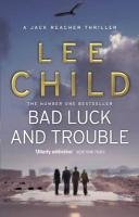 Bad Luck and Trouble-Child Lee