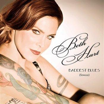 Baddest Blues - Radio Edit-Beth Hart