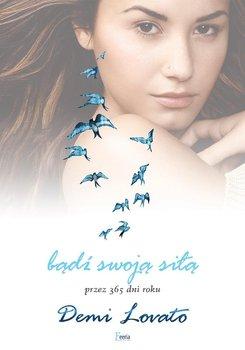 Bądź swoją siłą przez 365 dni roku-Lovato Demi