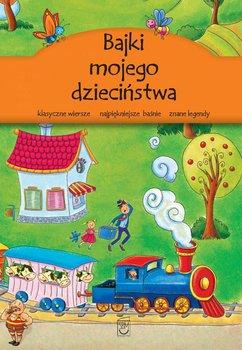 Bajki mojego dzieciństwa                      (ebook)