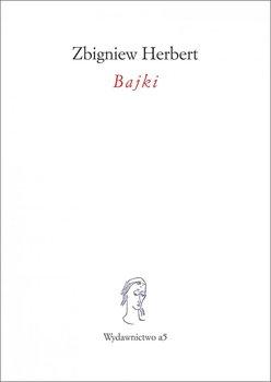 Bajki-Herbert Zbigniew