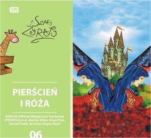 Bajki z szafy żyrafy: Pierścień i Róża-Preis Kinga, Bolly Monika, Imiela Konrad, Kiljan Mariusz