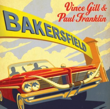 Bakersfield-Vince Gill & Paul Franklin