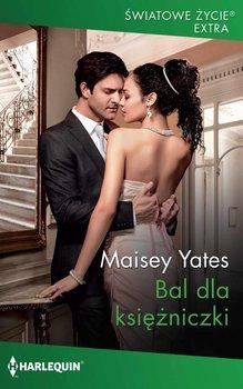 Bal dla księżniczki-Yates Maisey