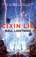 Ball Lightning - Liu Cixin