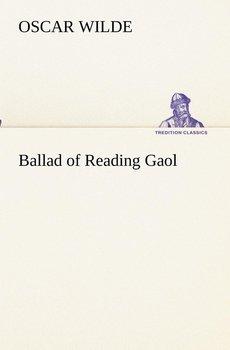 Ballad of Reading Gaol-Wilde Oscar