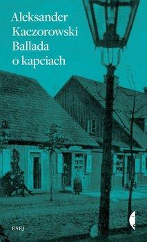 Ballada o kapciach                      (ebook)