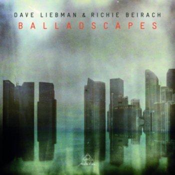Balladscapes-Liebman Dave, Beirach Richie