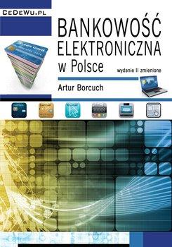 Bankowość elektroniczna w Polsce-Borcuch Artur