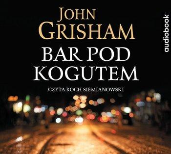 Bar Pod Kogutem-Grisham John