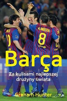 Barça. Za kulisami najlepszej drużyny świata                      (ebook)