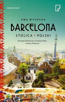 Barcelona - stolica Polski-Wysocka Ewa